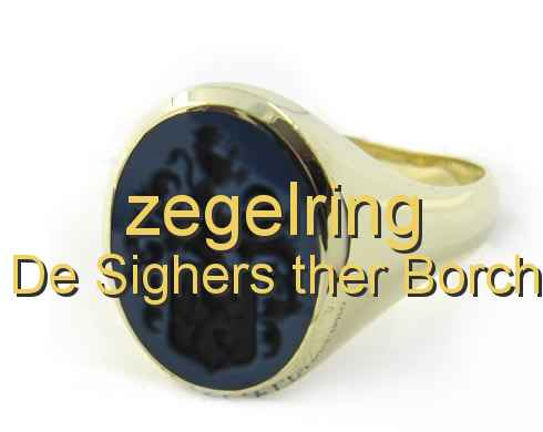 zegelring De Sighers ther Borch