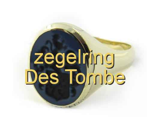 zegelring Des Tombe