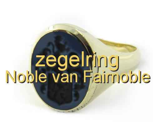 zegelring Noble van Fairnoble