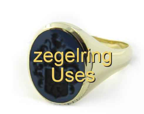 zegelring Uses